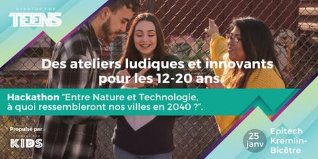 Hackathon Scolaire - Startup For Teens tickets