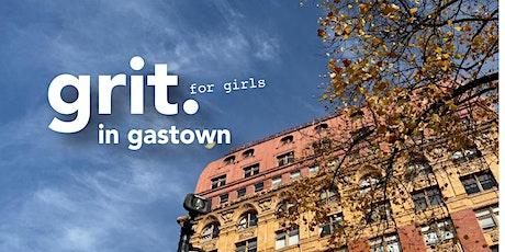 Grit (for girls) in Gastown tickets