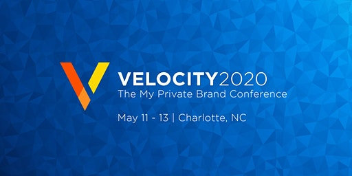 Velocity: The My Private Brand Conference 2020