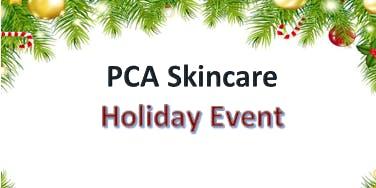 PCA Skincare Holiday Event - Free mini facials and samples!