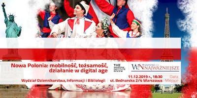 Nowa Polonia: mobilność, tożsamość, działanie w digital age