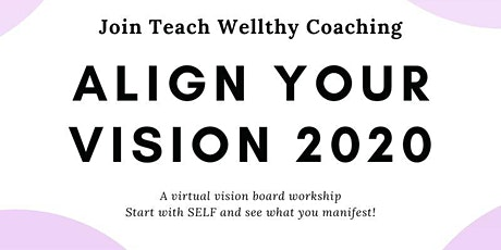 Align Your Vision 2020: a yoga and vision board event tickets