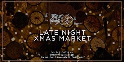 Late Night XMAS Market