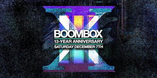BOOMBOX 13-YEAR ANNIVERSARY [SAT.12/7]