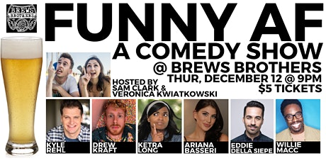 FUNNY AF Stand-Up Comedy Show @ Brews Brothers tickets