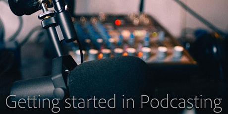 Beginner Introduction to Podcasting tickets