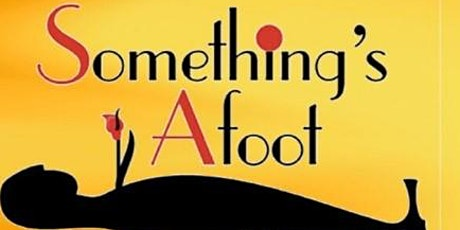 Something's Afoot River City Community Players in Leavenworth, KS tickets
