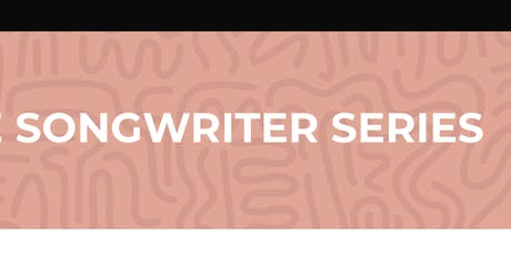 Songwriter Series 2019 Finale - Tif Ginn, Kalnya Rakel, and Marty Beecroft tickets