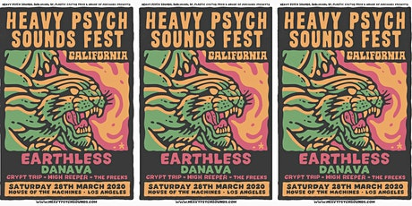 HEAVY PSYCH SOUNDS FEST CALIFORNIA at The House of Machines tickets