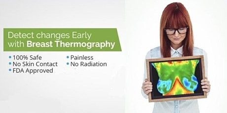 Breast Thermography 101-A Complete Picture of Your Breast Health tickets