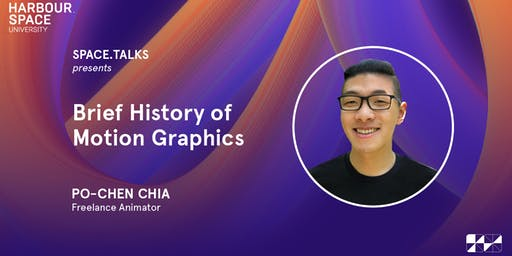 Brief History of Motion Graphics with Po-Chen Chia