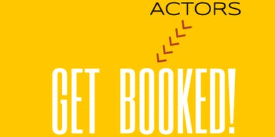 """Get Booked!"" Acting Career Training by The Actor's Code"