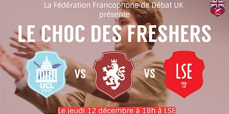 Le Choc des Freshers tickets