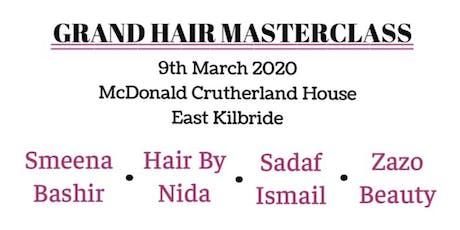 Grand Hair Master Class Smeena Bashir, Hair by Nida, Sadaf Ismail, Zazo Beauty  tickets