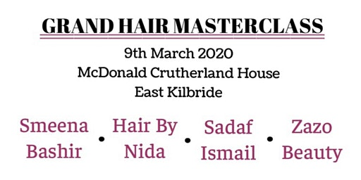 Grand Hair Master Class Smeena Bashir, Hair by Nida, Sadaf Ismail, Zazo Beauty
