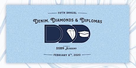 2020 Denim, Diamonds & Diplomas  tickets