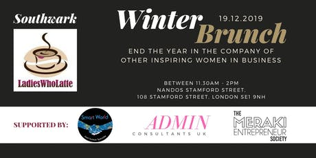 Winter Brunch & Celebration - The Meraki Entrepreneur Society (Southwark Ladies Who Latte) tickets