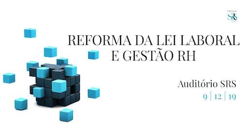 Reforma Laboral e Gestão RH