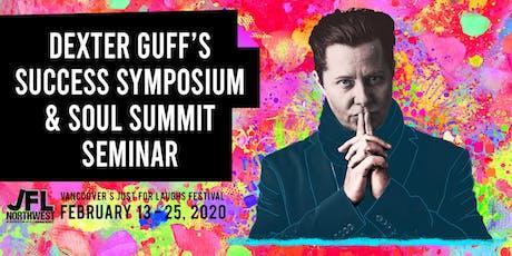 Dexter Guff's Success Symposium & Soul Summit Seminar tickets