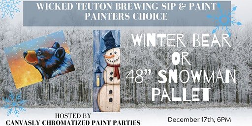 PAINTERS CHOICE Paint & Sip @ Wicked Teuton