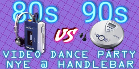 The '80s Versus The '90s - NYE Video Dance Party tickets