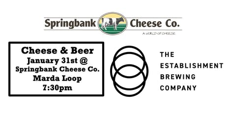 Cheese & Beer - Springbank Cheese & The Establishment Brewing Co. tickets
