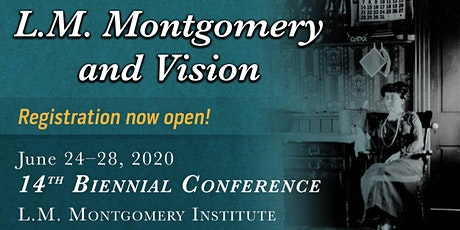 The L.M. Montgomery Institute's Fourteenth Biennial Conference tickets