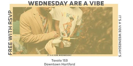 Wednesdays are Vibe at Tavola 153  tickets