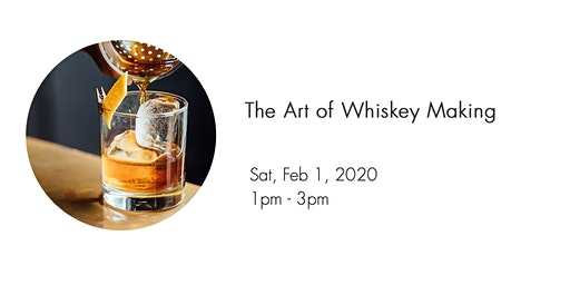 Art of Whiskey Making