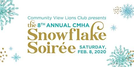 The 8th Annual CMHA Snowflake Soiree tickets