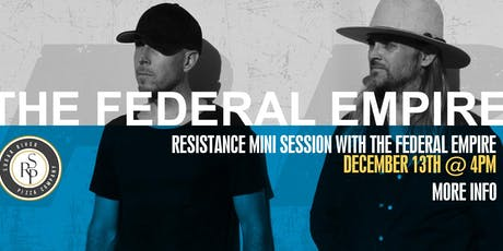 Resistance Mini Session: The Federal Empire tickets