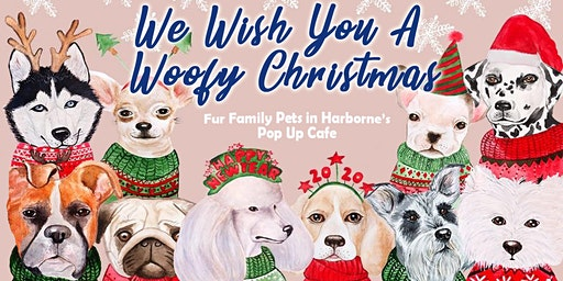 We Wish You A Woofy Christmas Pup Up Cafe