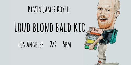 Loud Blond Bald Kid tickets