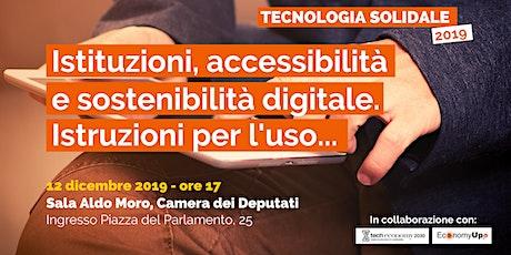 Istituzioni, accessibilità e sostenibilità digitale. Istruzioni per l'uso. biglietti