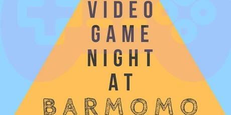 Video Game Night @barmomoatl tickets