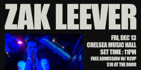 Zak Leever Live @ Chelsea Music Hall tickets