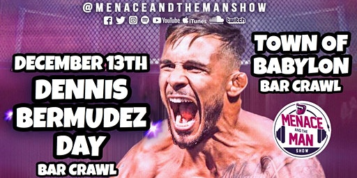 Dennis Bermudez Day Bar Crawl