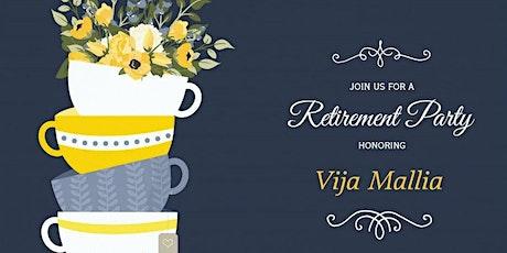 Retirement Celebration for Vija Mallia tickets