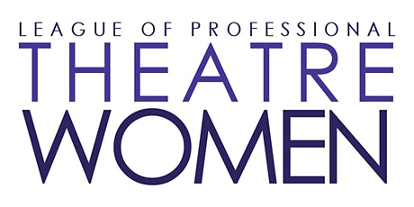 IRENE GANDY INTERVIEWED BY VOZA RIVERS: League of Professional Theatre Women tickets
