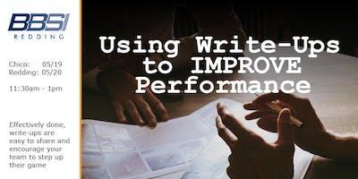 Using Write-Ups to IMPROVE Performance - Redding