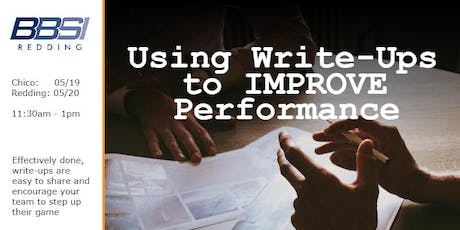 Using Write-Ups to IMPROVE Performance - Redding tickets