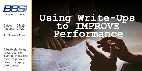 Using Write-Ups to IMPROVE Performance - Chico tickets
