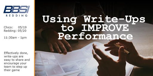 Using Write-Ups to IMPROVE Performance - Chico