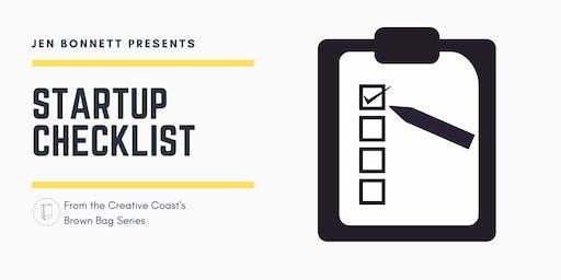 Brown Bag Series - Startup Checklist