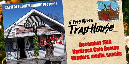 A very merry TrapHouse