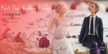 Meet Your Wedding Planner - London tickets