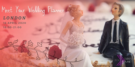 Meet Your Wedding Planner - London tickets