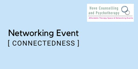 Networking Event - 'Connectedness' tickets