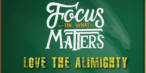 Focus on What Matters - Loving the Almighty with Sh Ahmed Aly (UK)