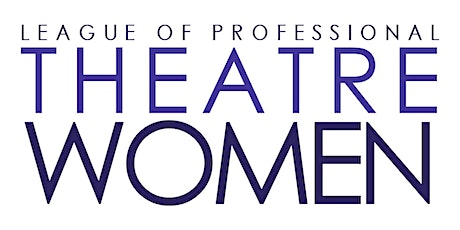 CANCELED - League of Professional Theatre Women: Oral History Project tickets